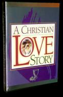 A Christian Love Story