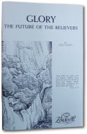 Glory! — The Future of the Believers