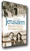 Jerusalem: Ancient Gates/Future Glory