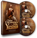 Close Encounters with Yeshua