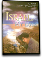 Israel, My Love—27 Years with Zola Levitt